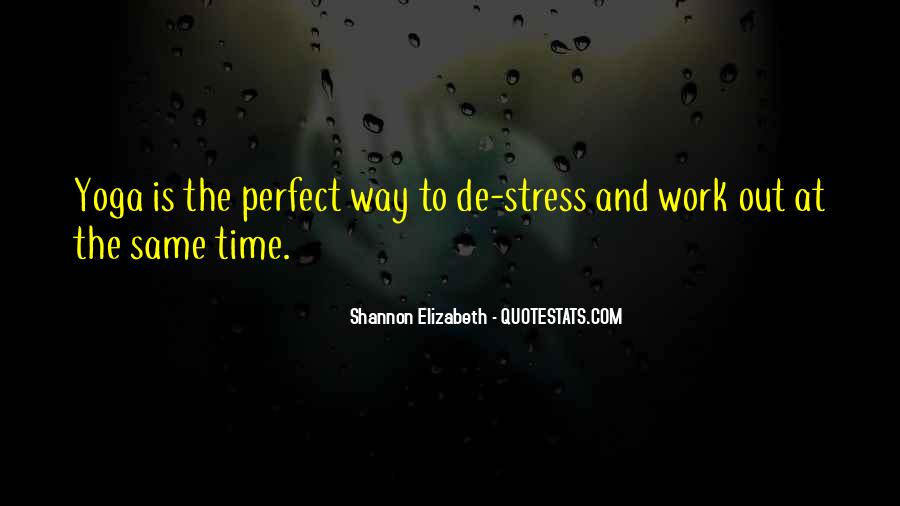 Stress Over Work Quotes #906009
