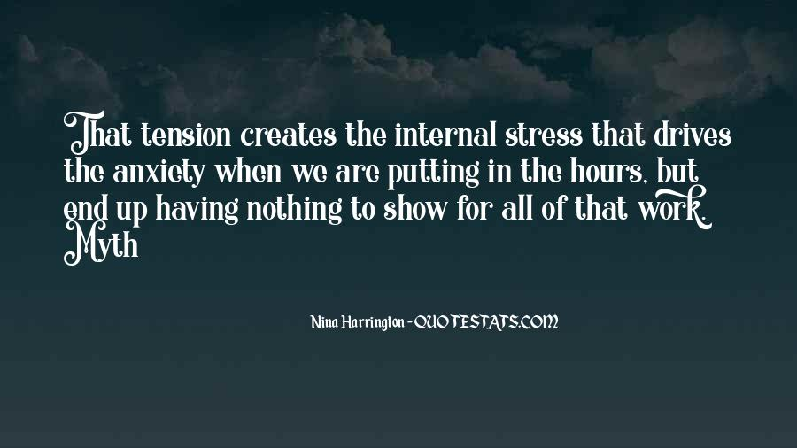 Stress Over Work Quotes #961124