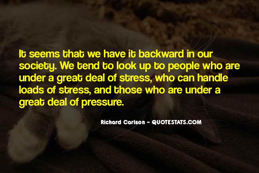 Stress Richard Carlson Quotes #1066813