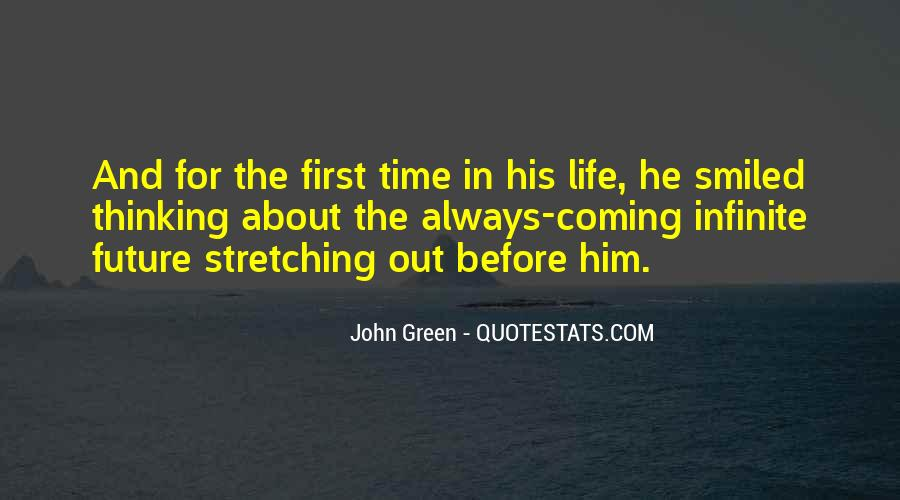 Stretching Out Quotes #946018