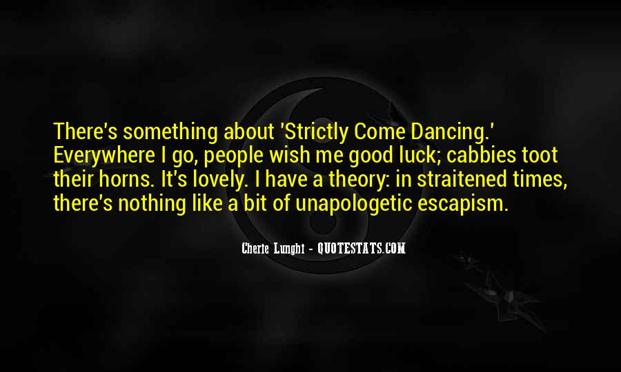 Strictly Come Dancing Quotes #1346369