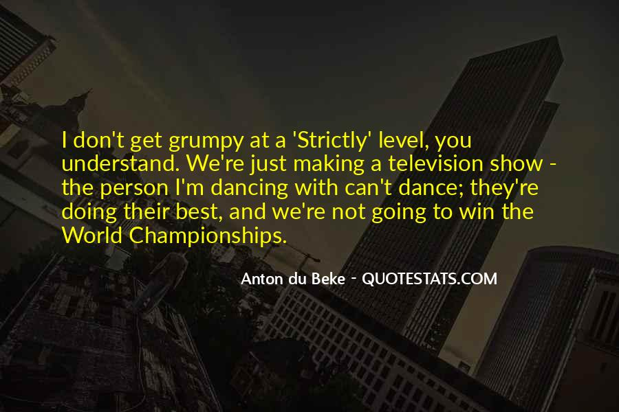 Strictly Come Dancing Quotes #605655