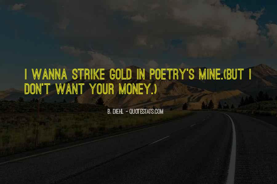 Strike Gold Quotes #1660596