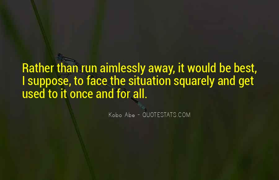 Quotes About Abe #316477