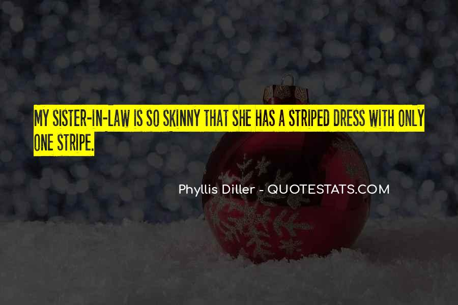 Striped Dress Quotes #1851042