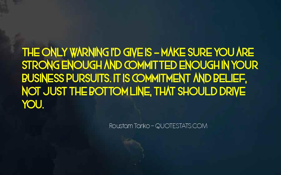 Strong Enough To Give Up Quotes #1771120