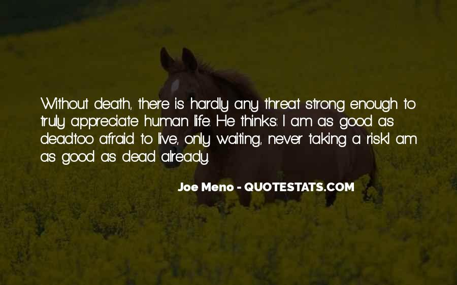 Strong Enough To Live This Life Quotes #10420