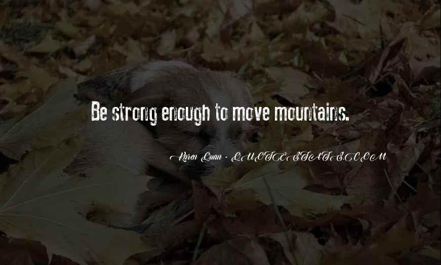 Strong Enough To Live This Life Quotes #1421270