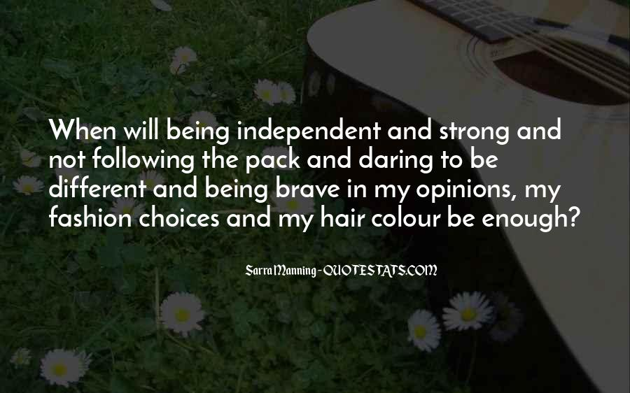 Strong Independent Quotes #104913