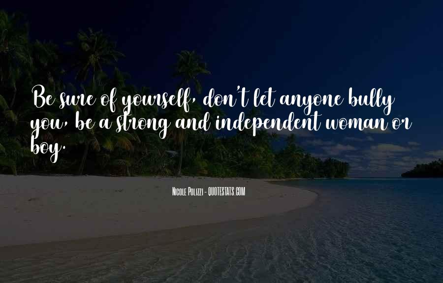 Strong Independent Quotes #1099571