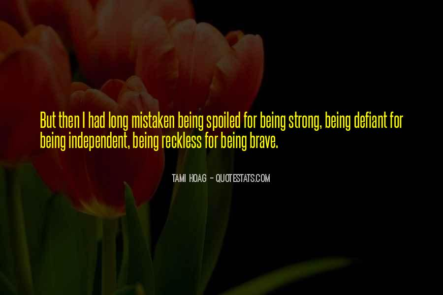 Strong Independent Quotes #1385094