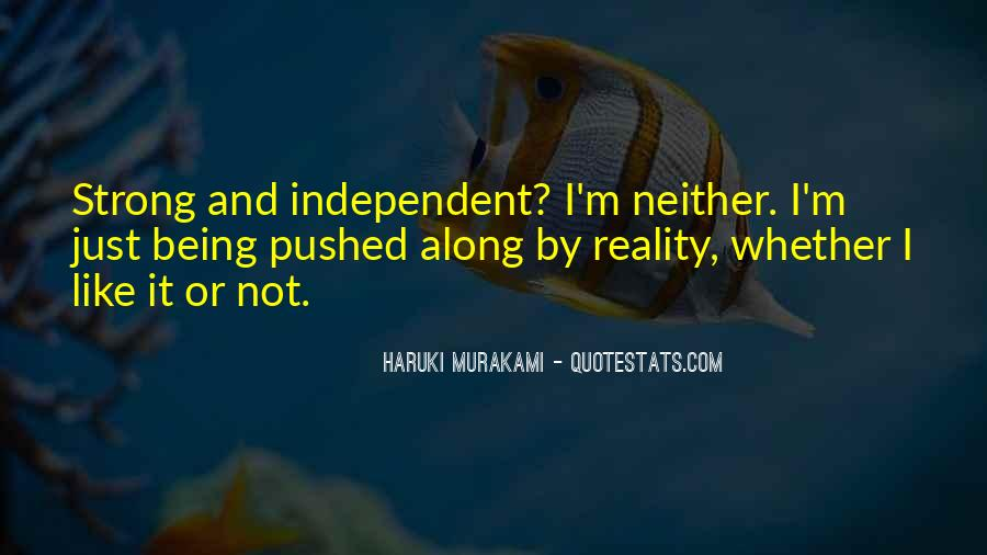 Strong Independent Quotes #1653710