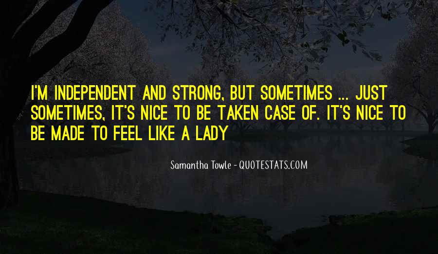 Strong Independent Quotes #338904