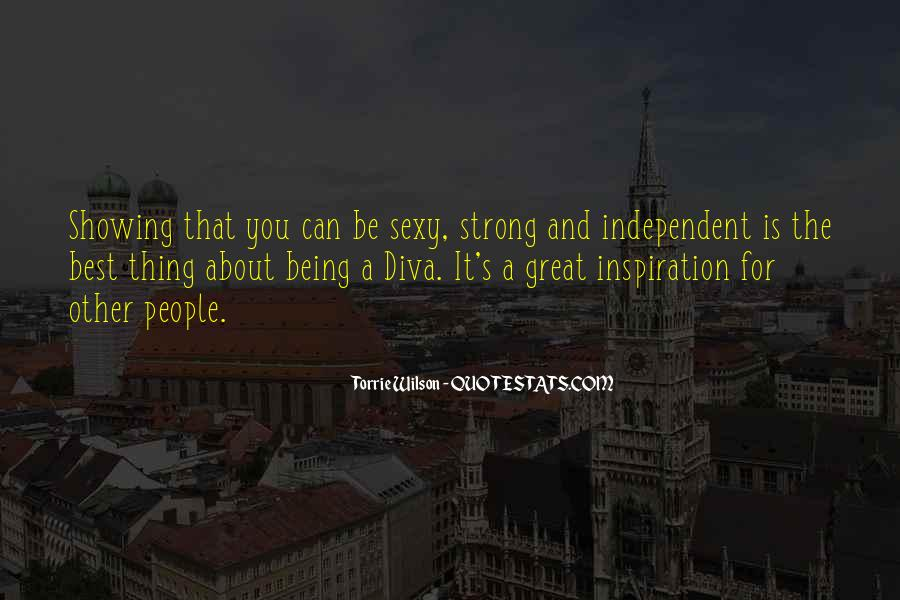 Strong Independent Quotes #721746