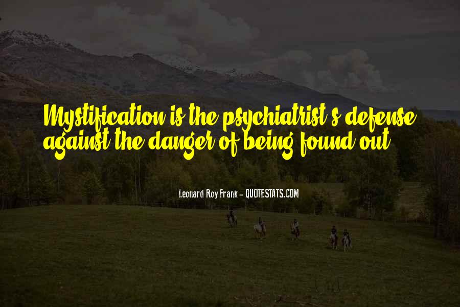 Quotes About Being A Psychiatrist #668274