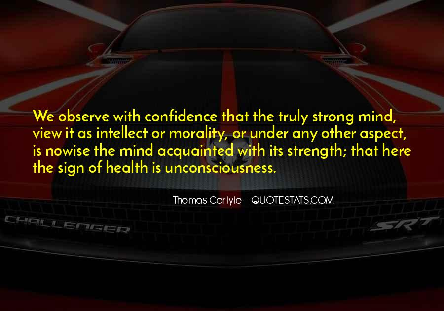 Strong Mind Quotes #119457