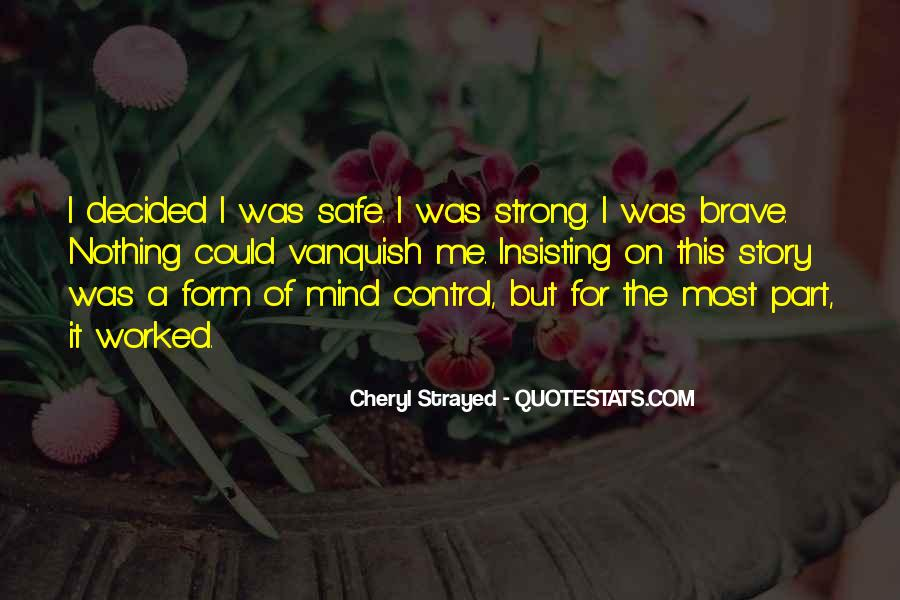Strong Mind Quotes #167681