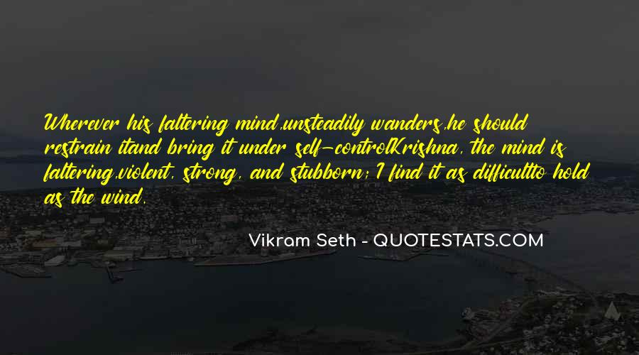 Strong Mind Quotes #385487