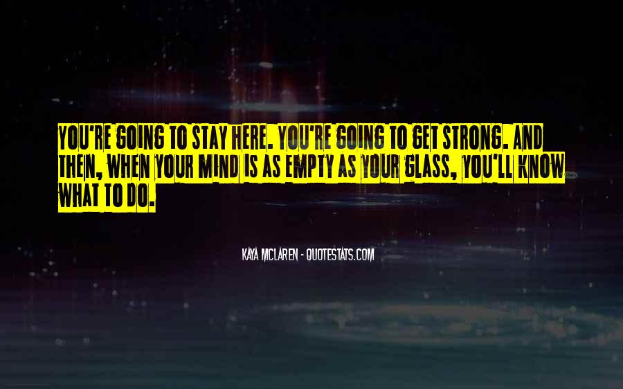 Strong Mind Quotes #407317