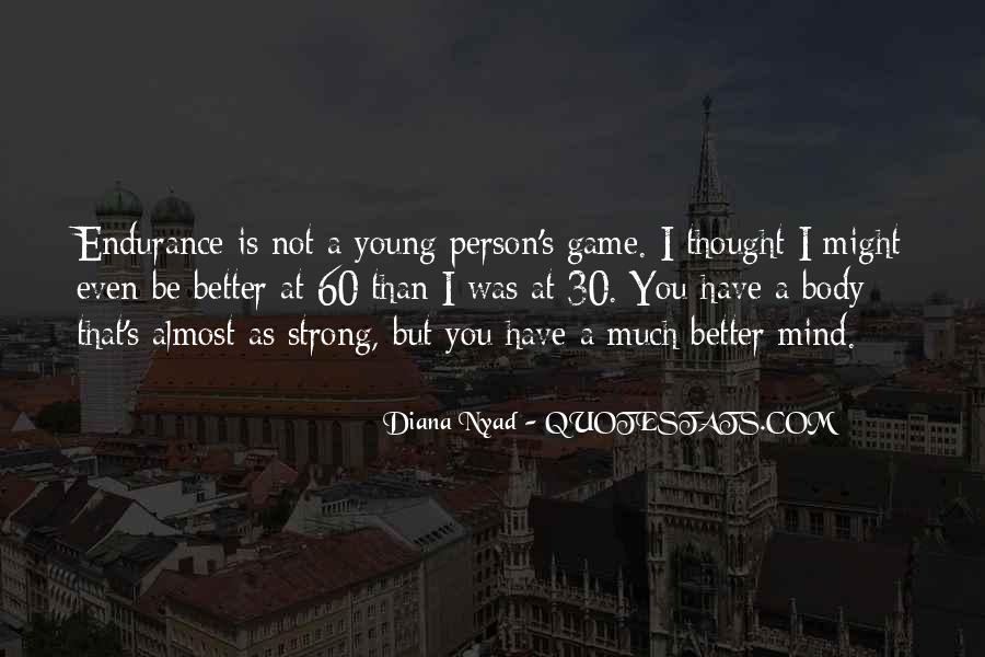 Strong Mind Quotes #412610