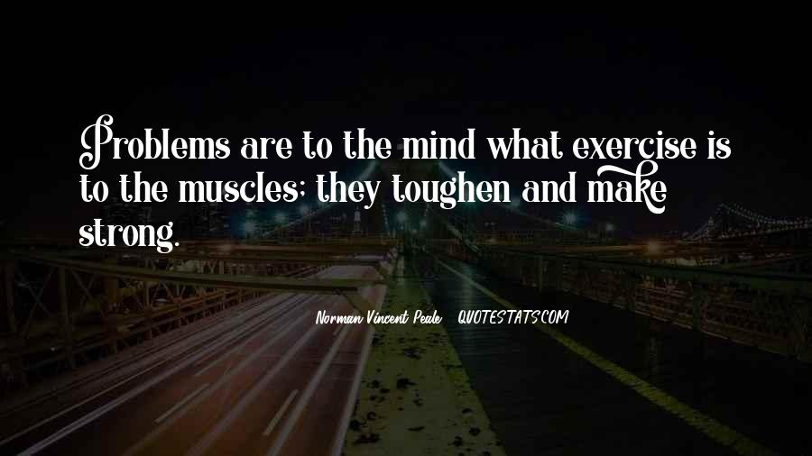 Strong Mind Quotes #455386