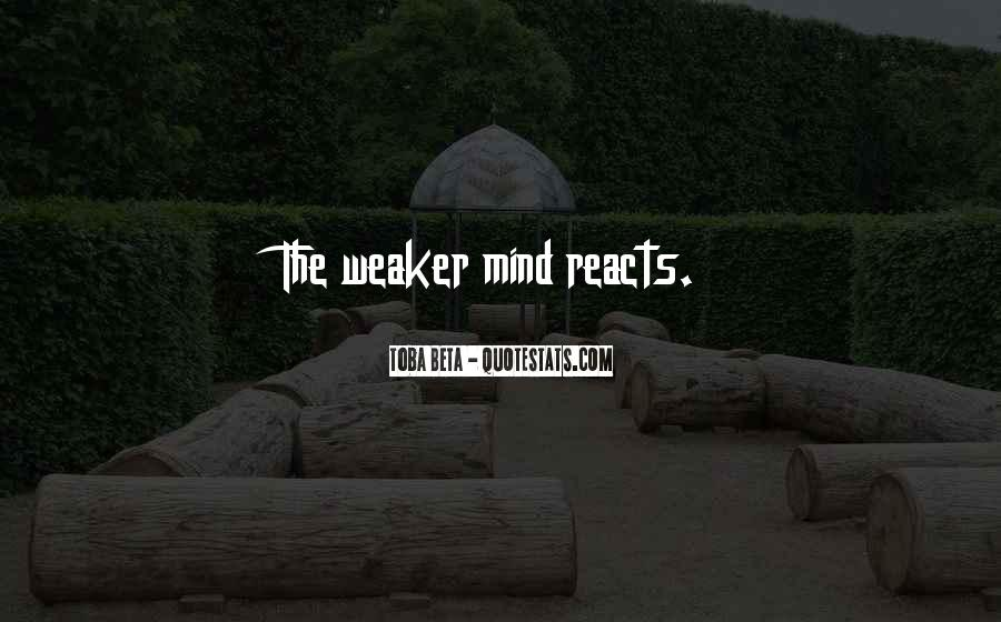 Strong Mind Quotes #459026