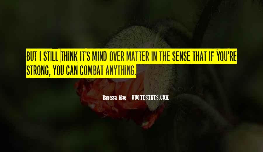 Strong Mind Quotes #505035