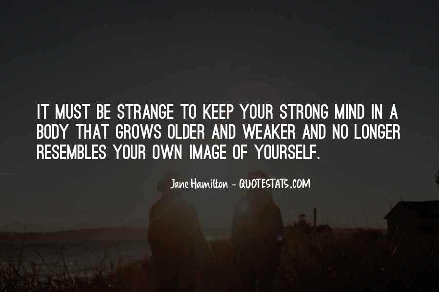 Strong Mind Quotes #547518