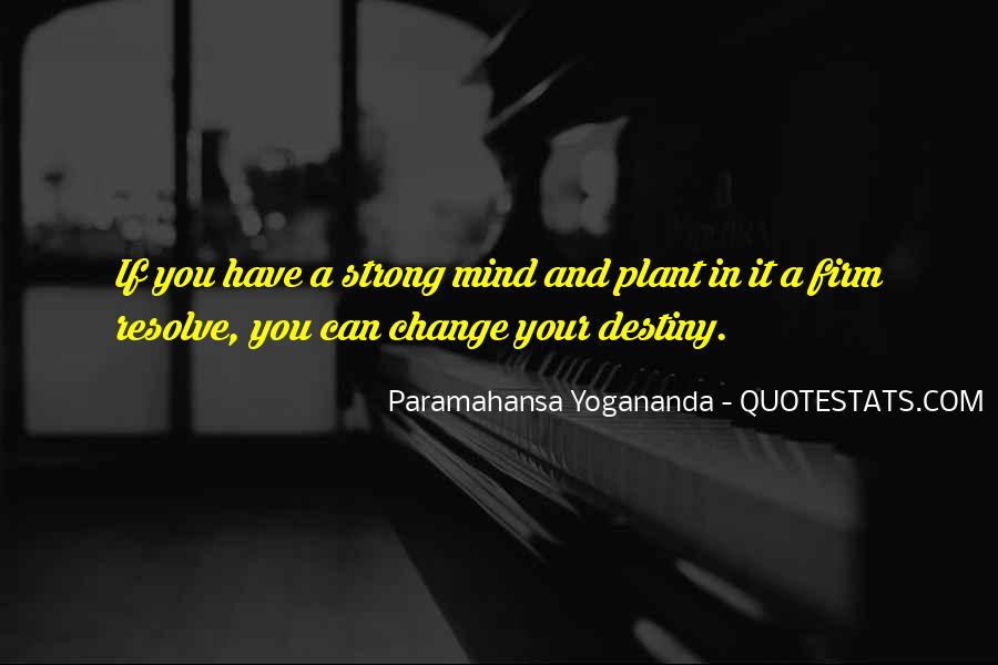 Strong Mind Quotes #56257