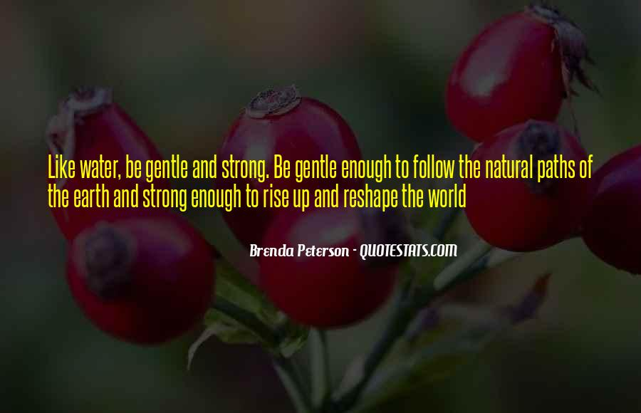 Strong Yet Gentle Quotes #1147129