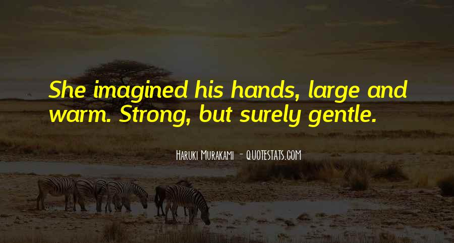 Strong Yet Gentle Quotes #1381227