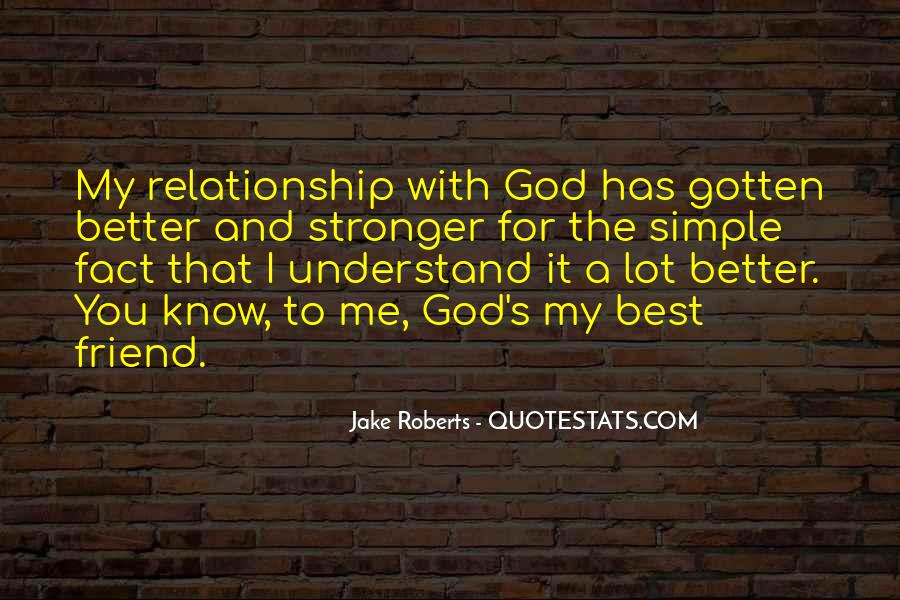 Stronger Relationship With God Quotes #1672968