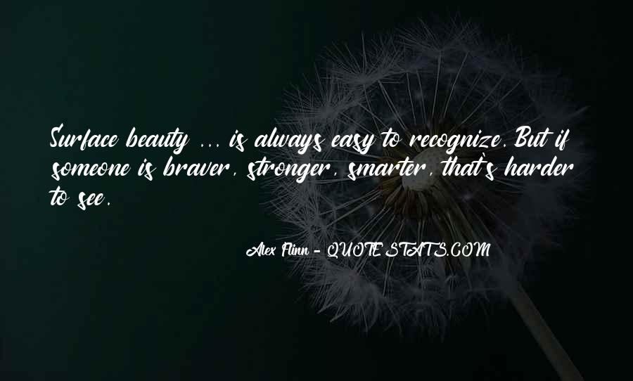 Stronger Smarter Quotes #1232136