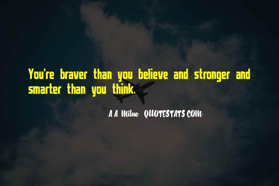 Stronger Smarter Quotes #1357119