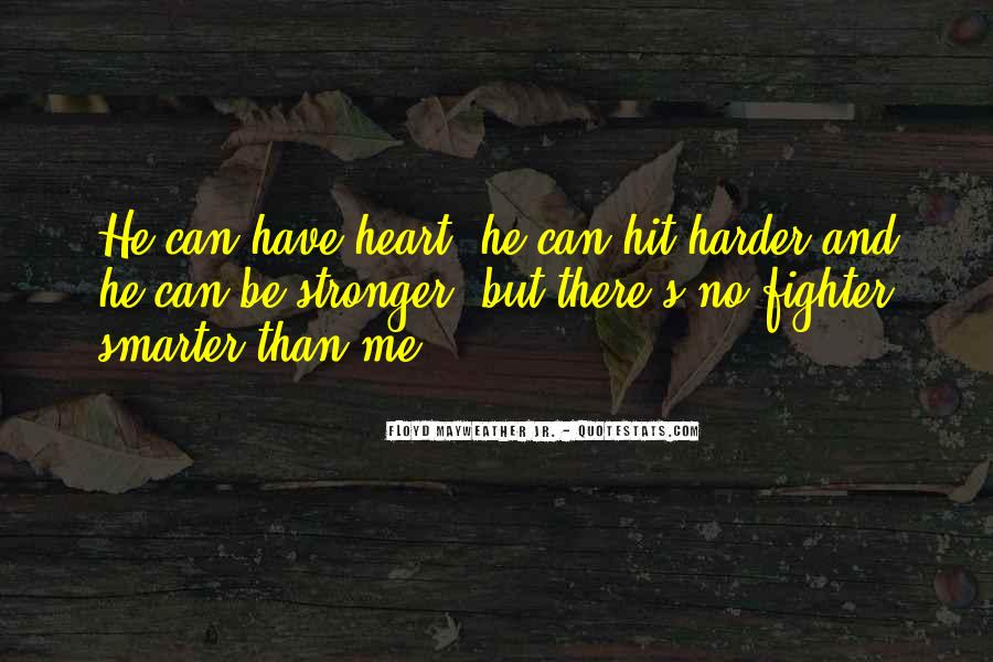 Stronger Smarter Quotes #1379697