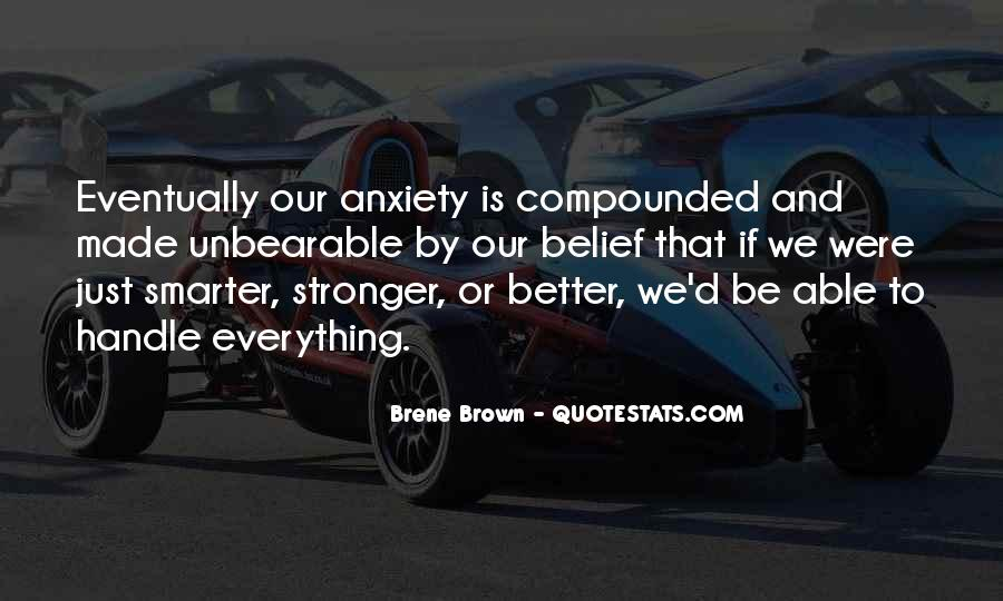 Stronger Smarter Quotes #1431480