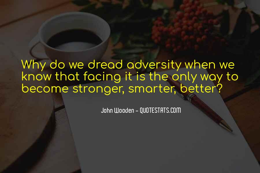 Stronger Smarter Quotes #1579229