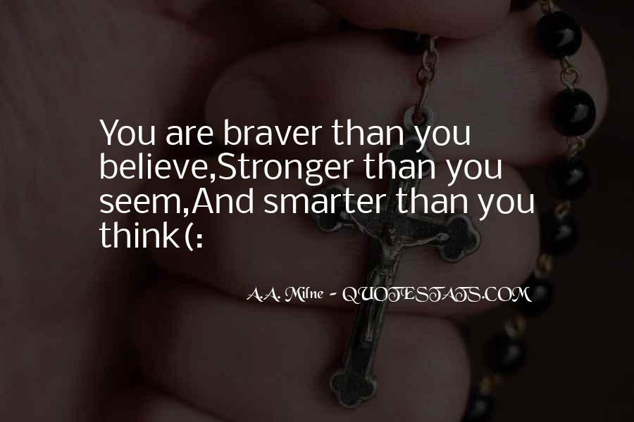 Stronger Smarter Quotes #379378