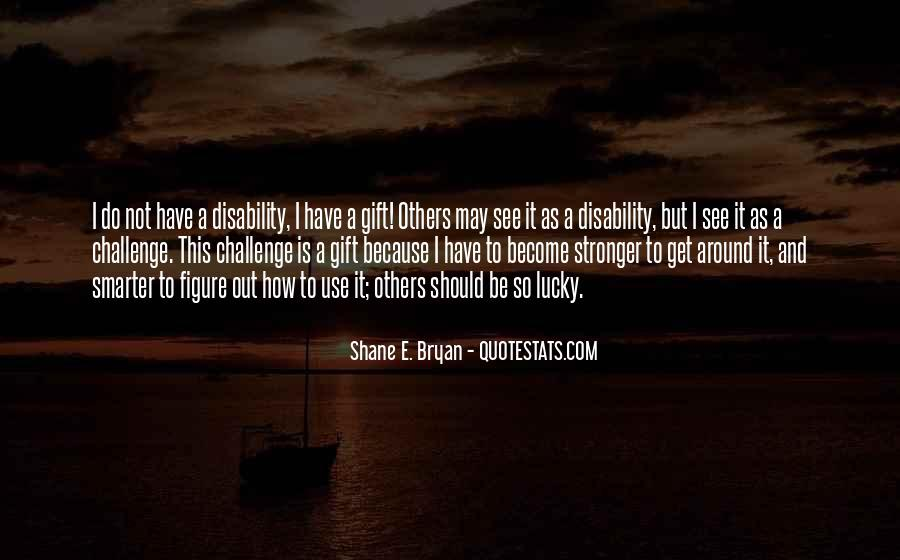 Stronger Smarter Quotes #576992