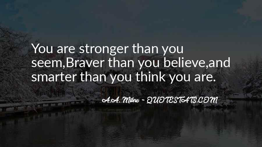 Stronger Smarter Quotes #991480