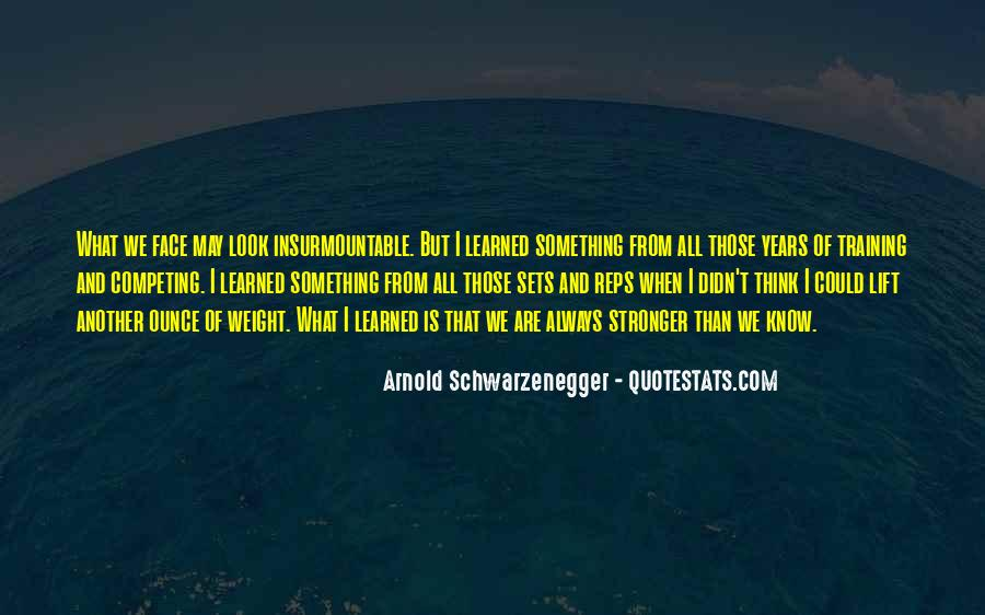 Top 34 Stronger Than I Look Quotes: Famous Quotes & Sayings