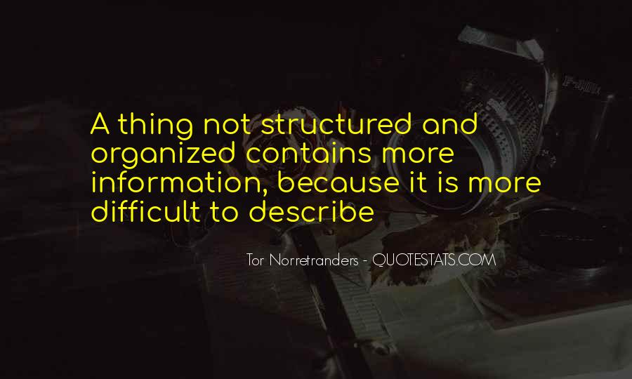 Quotes About Structured #236073