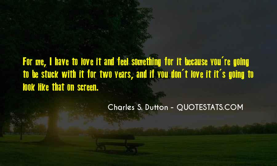 Stuck On You Like Quotes #1044247