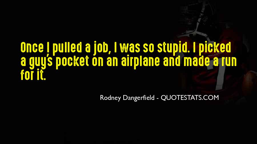 Stupid And Funny Quotes #1083598
