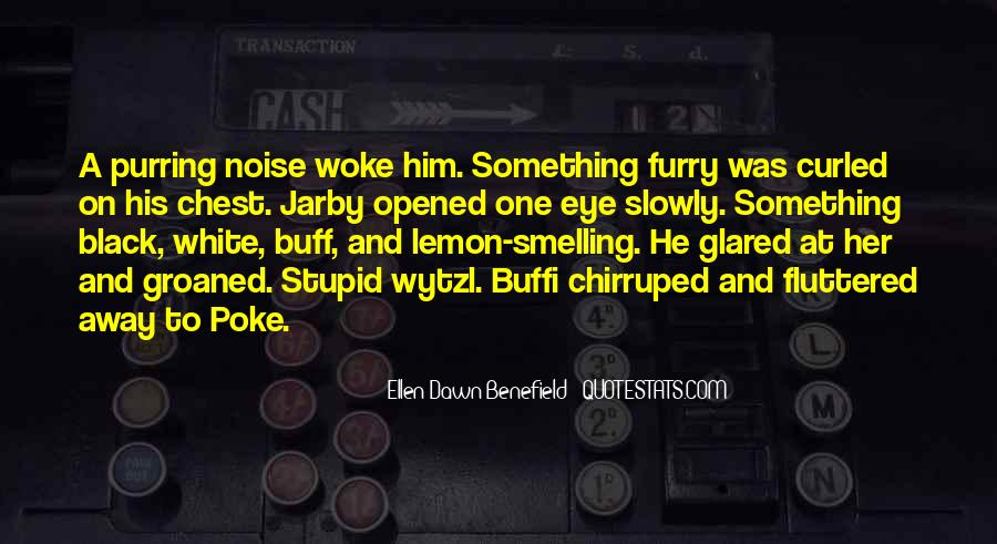 Stupid And Funny Quotes #1507682