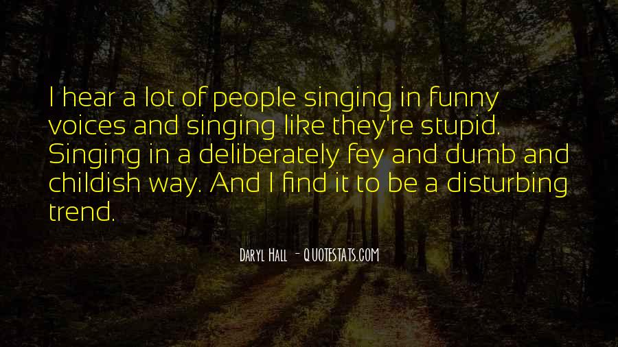 Stupid And Funny Quotes #1811878