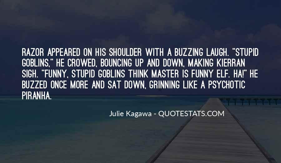 Stupid And Funny Quotes #193197