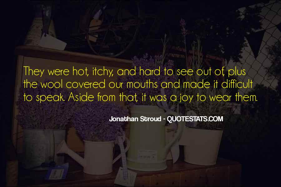 Quotes About Stroud #1169035
