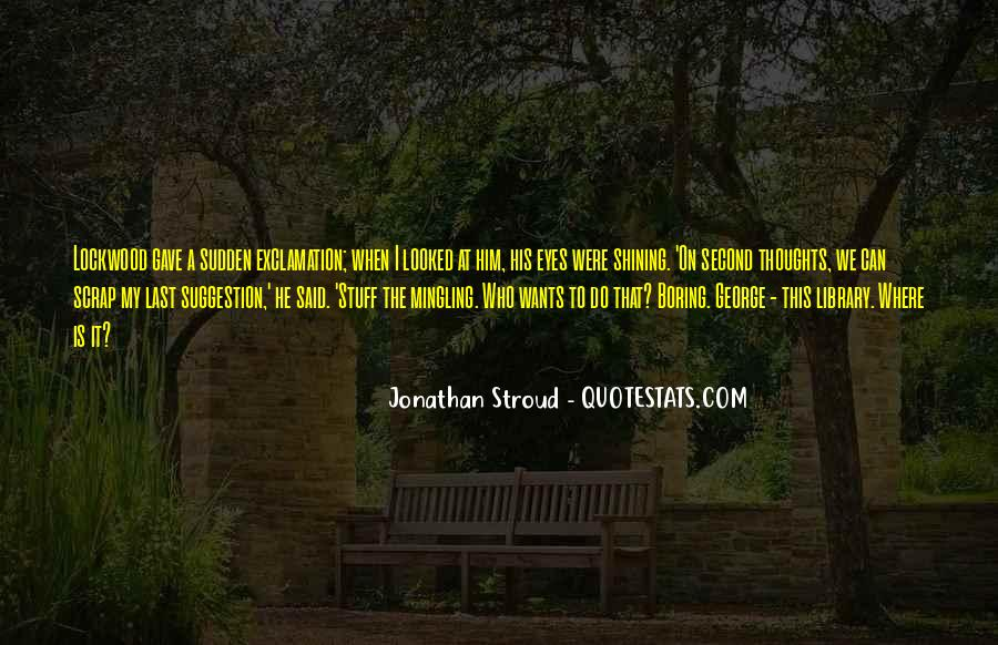 Quotes About Stroud #160733