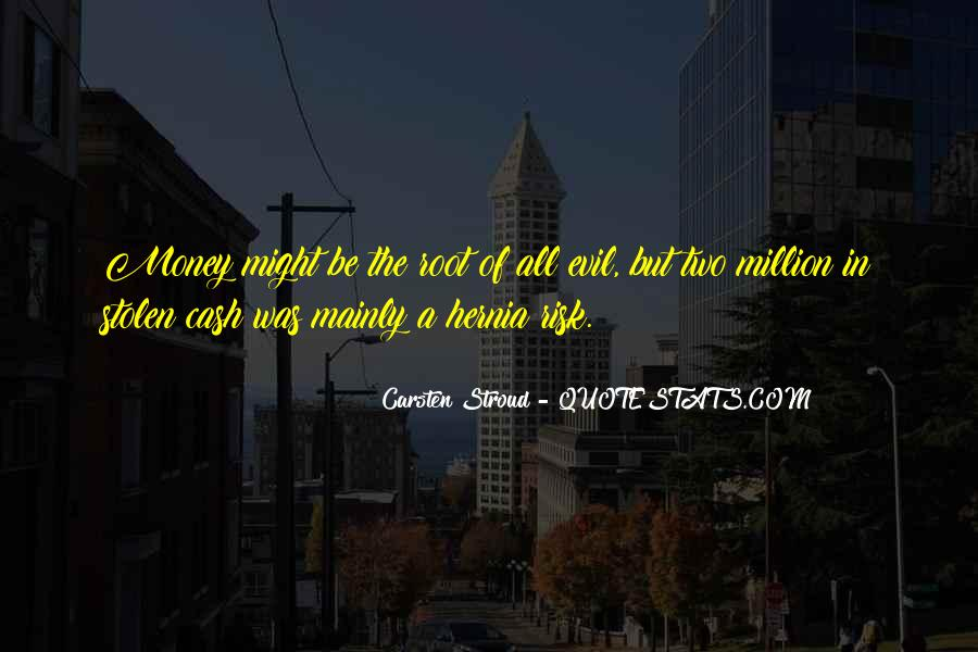 Quotes About Stroud #834171